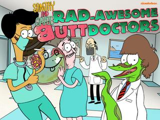 Sanjay&Craig: Rad Awesome Butt Doctors