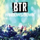 Big Time Rush: Windows Down